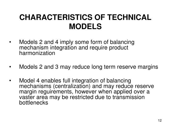 CHARACTERISTICS OF TECHNICAL MODELS