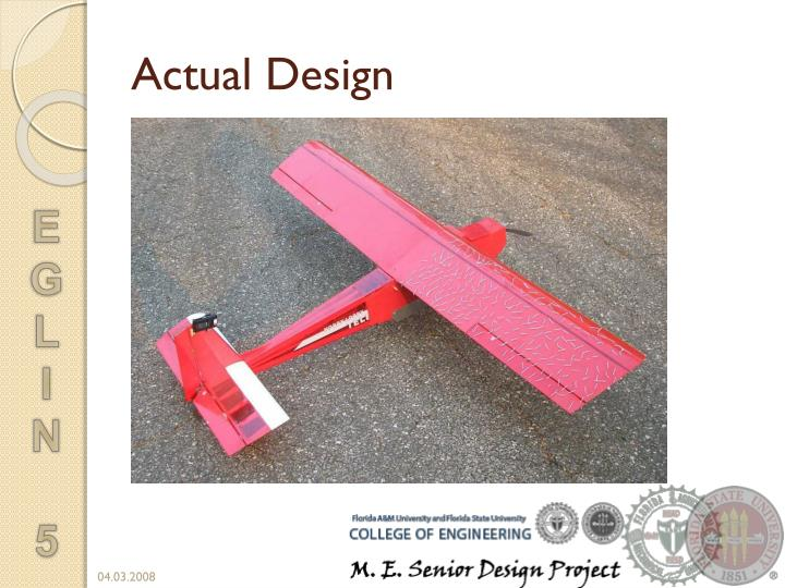 Actual Design