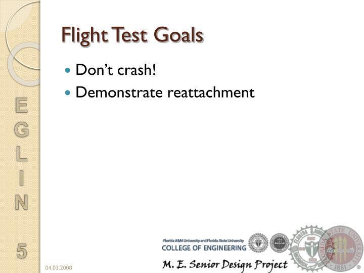 Flight Test Goals
