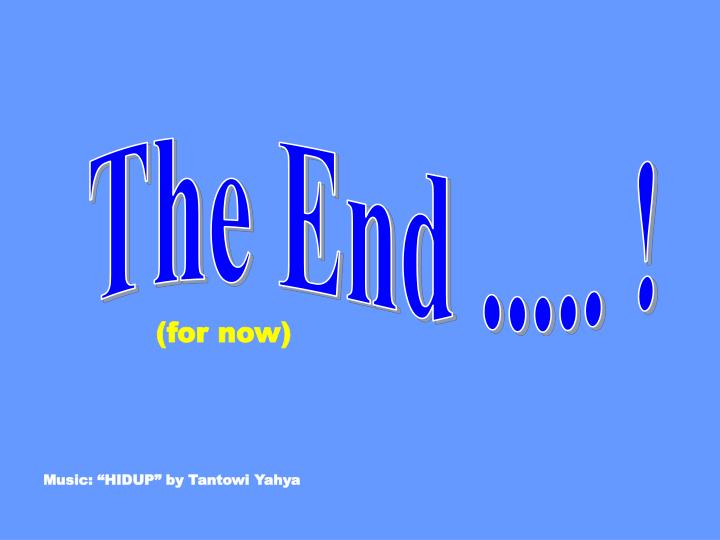 The End ..... !