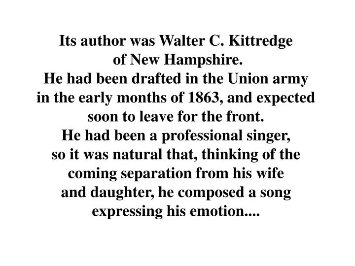 Its author was Walter C. Kittredge