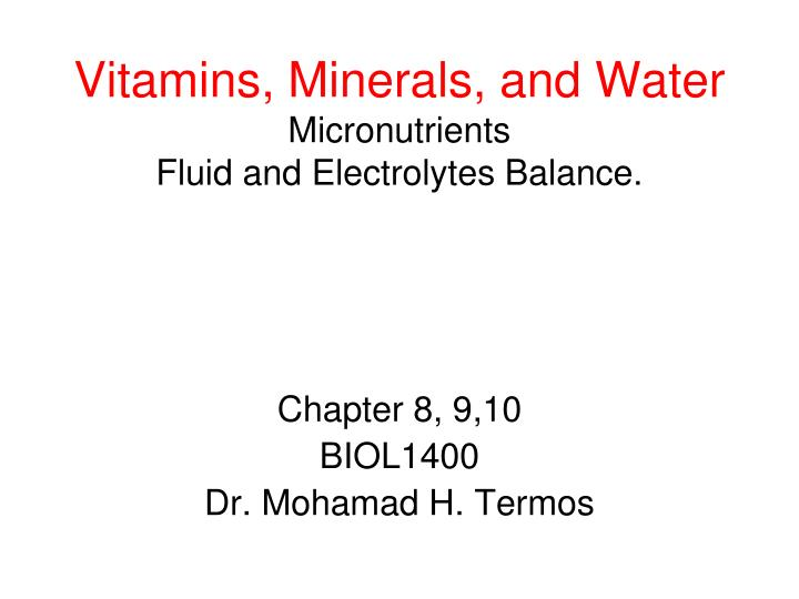 Vitamins minerals and water micronutrients fluid and electrolytes balance