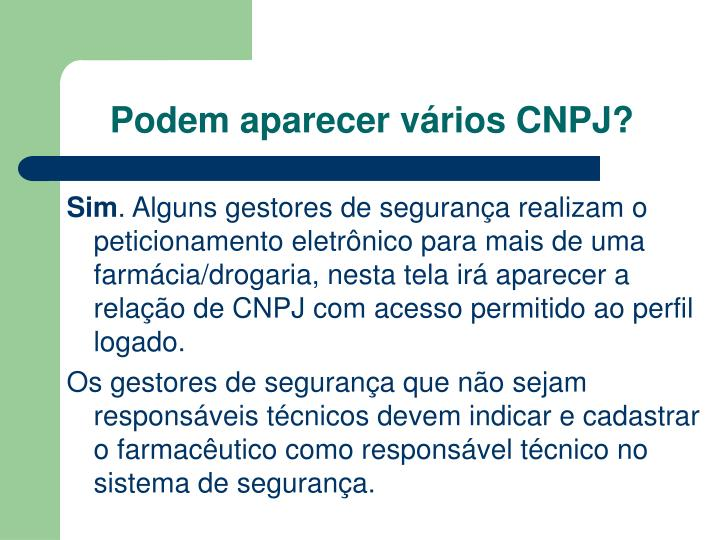 Podem aparecer vários CNPJ?