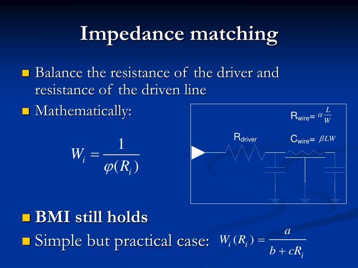 Impedance matching