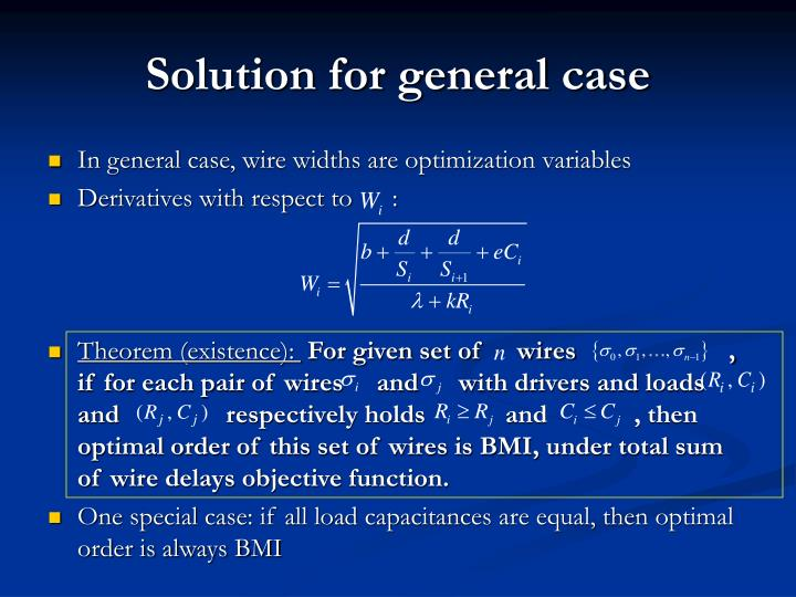 Solution for general case