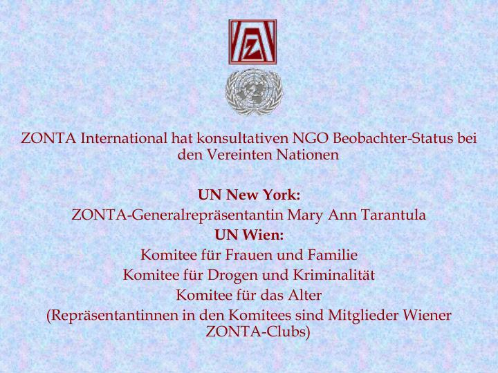 ZONTA International hat konsultativen NGO Beobachter-Status bei den Vereinten Nationen