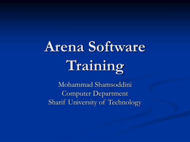 Arena software training