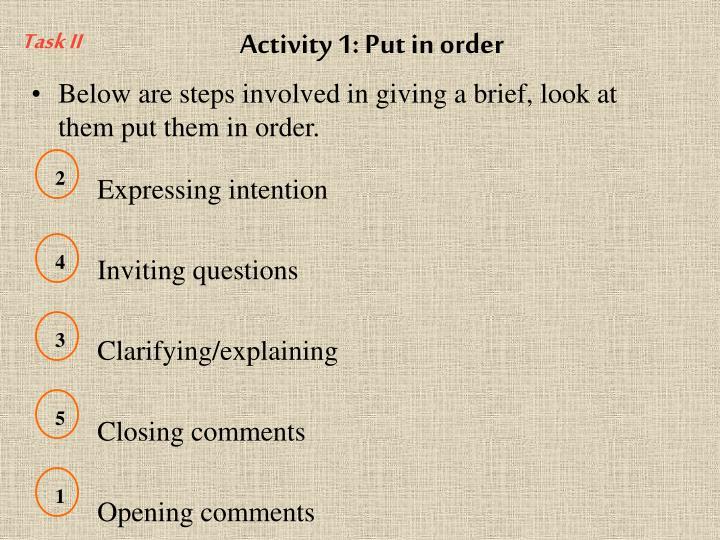 Activity 1: Put in order