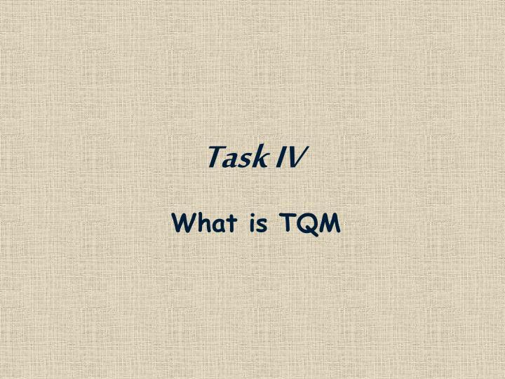 Task IV