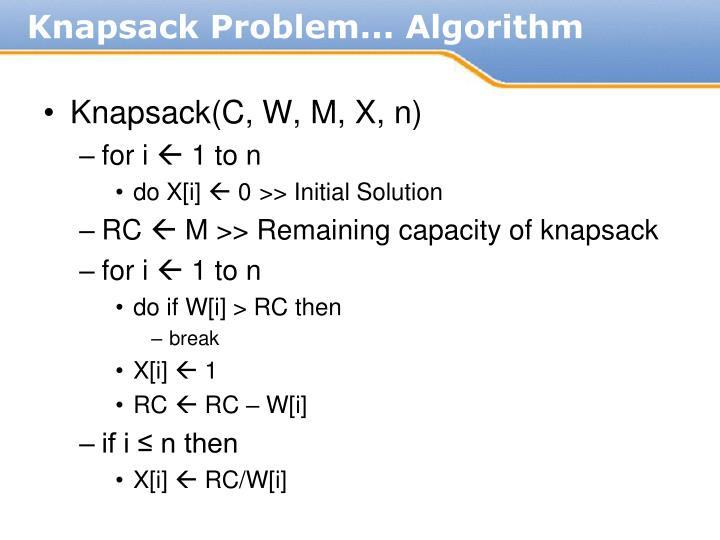 Knapsack(C, W, M, X, n)
