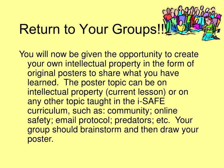 Return to Your Groups!!!
