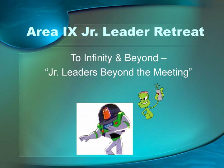 Area IX Jr. Leader Retreat