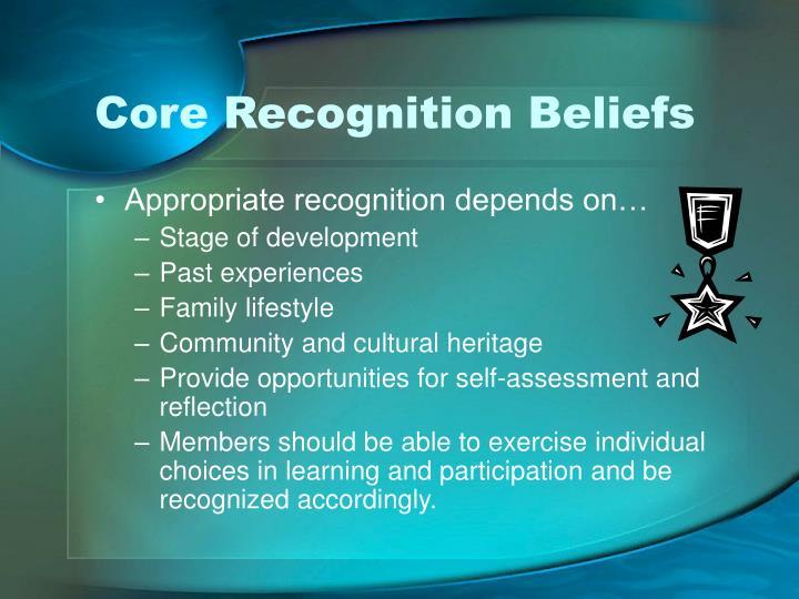 Core Recognition Beliefs