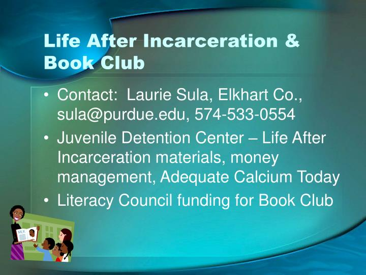 Life After Incarceration & Book Club