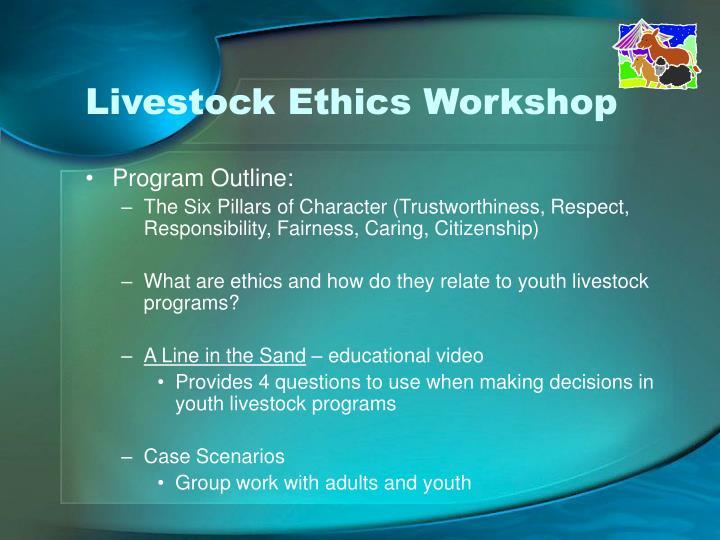 Livestock Ethics Workshop
