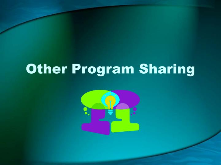 Other Program Sharing