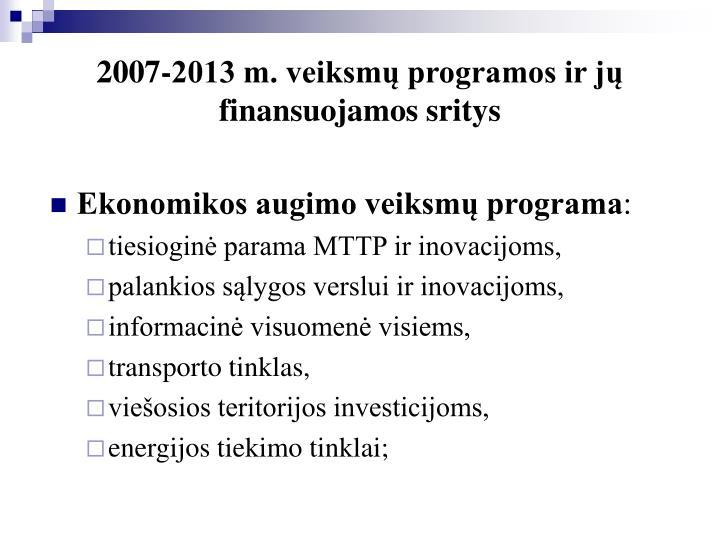 2007-2013 m. veiksmų programos ir jų finansuojamos sritys