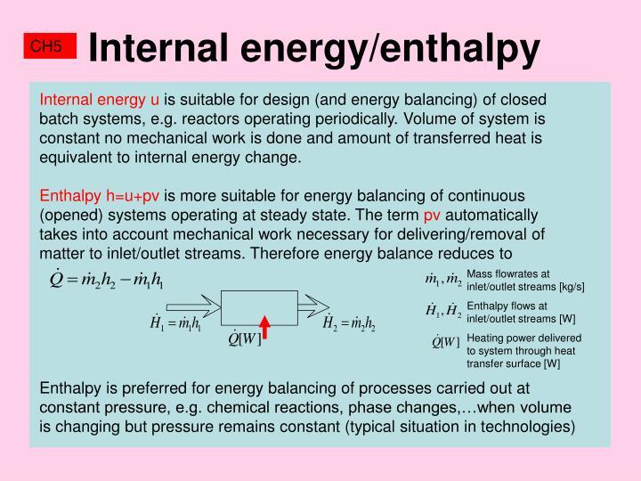 Internal energy/enthalpy