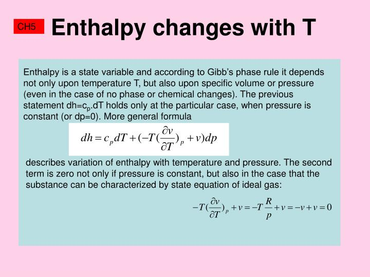 Enthalpy changes with T