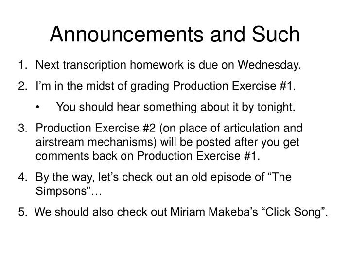 Announcements and Such