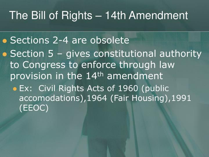 The bill of rights 14th amendment1