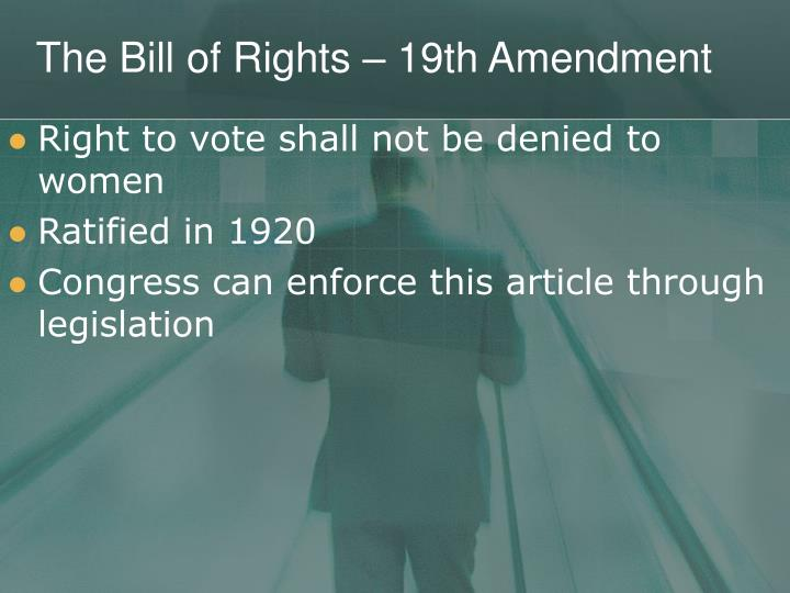 The Bill of Rights – 19th Amendment