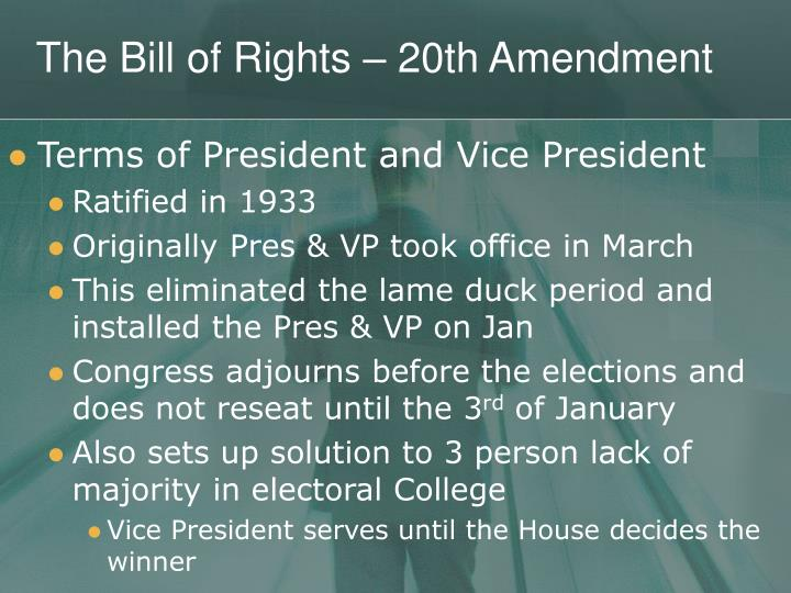 The Bill of Rights – 20th Amendment