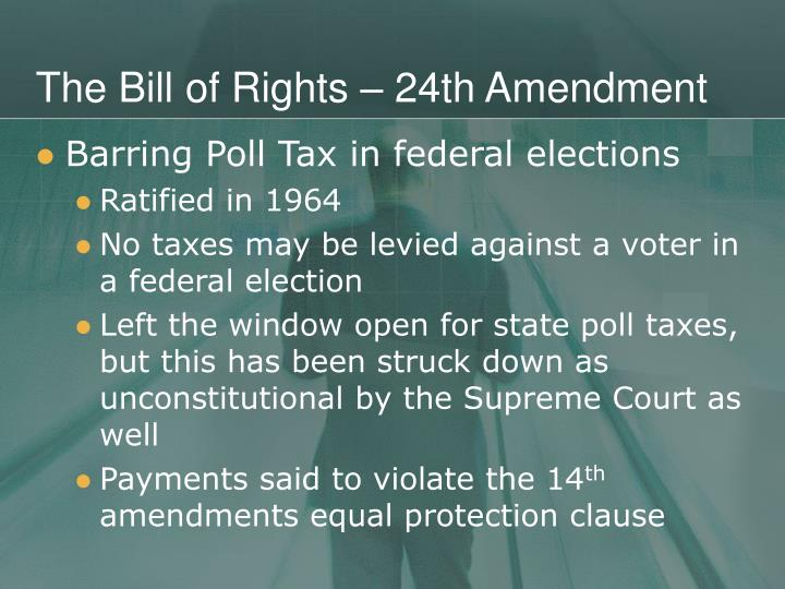 The Bill of Rights – 24th Amendment