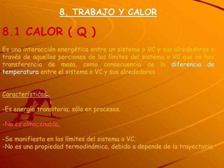 8. TRABAJO Y CALOR