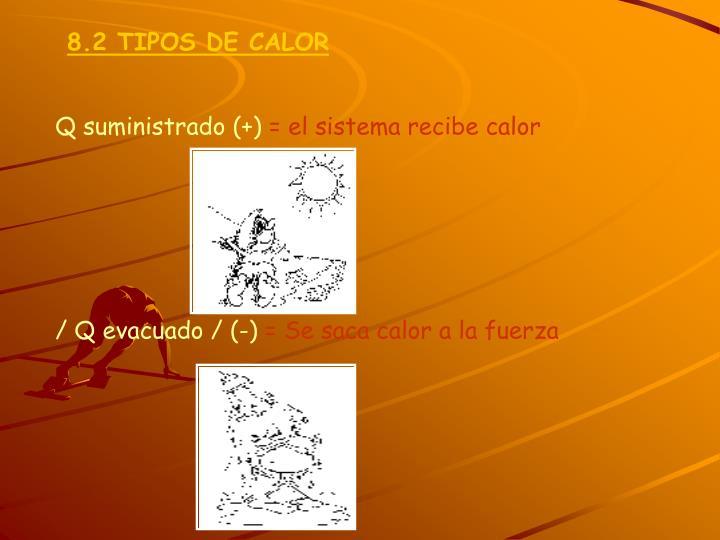 8.2 TIPOS DE CALOR