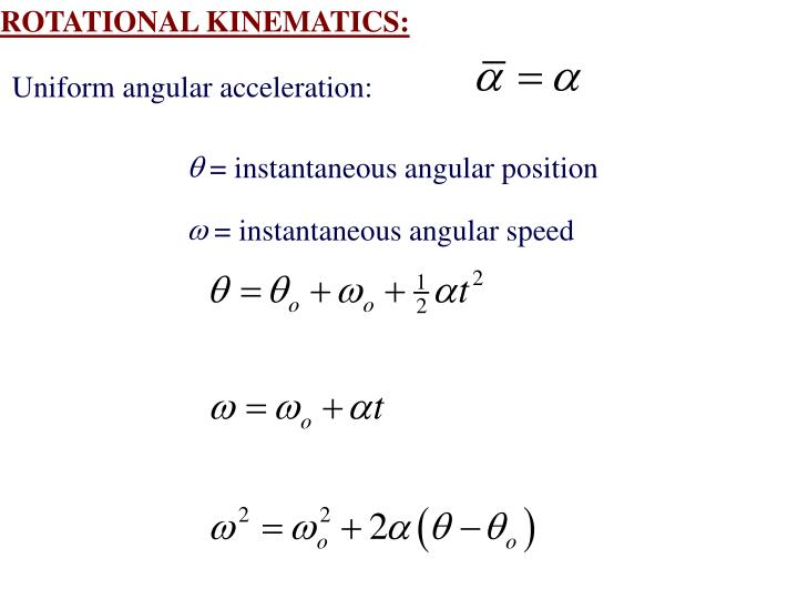 ROTATIONAL KINEMATICS: