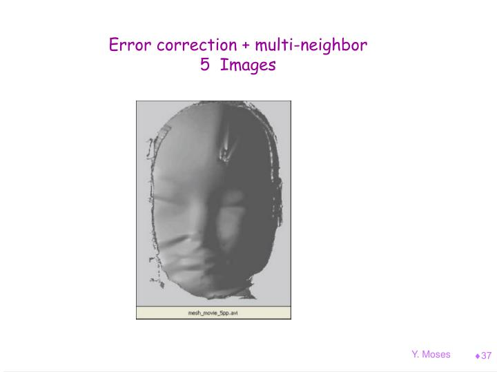 Error correction + multi-neighbor