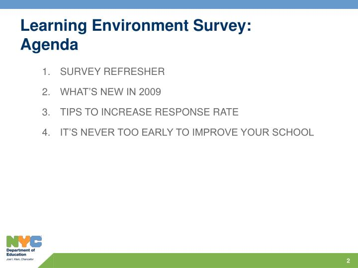 Learning environment survey agenda