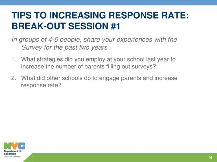 TIPS TO INCREASING RESPONSE RATE:
