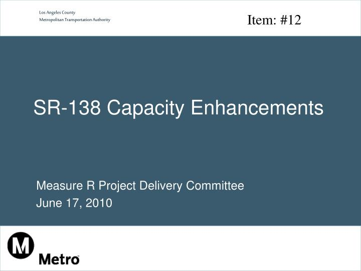 Sr 138 capacity enhancements