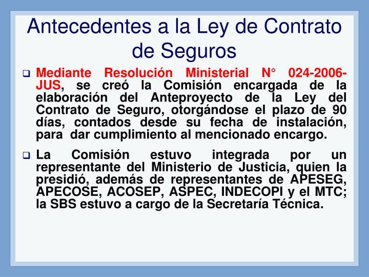 Antecedentes a la Ley de Contrato de Seguros