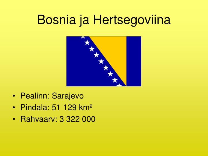 Bosnia ja Hertsegoviina