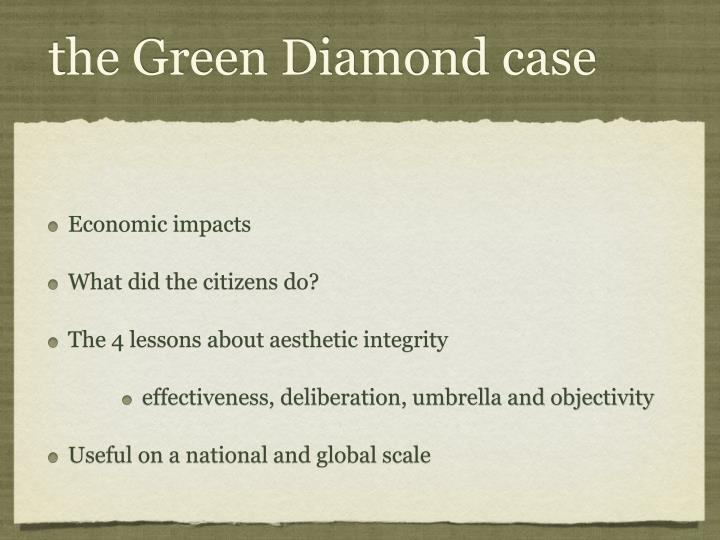 the Green Diamond case