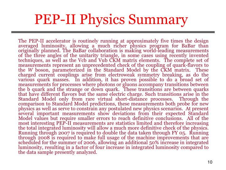 PEP-II Physics Summary