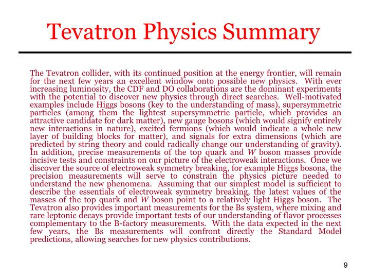 Tevatron Physics Summary