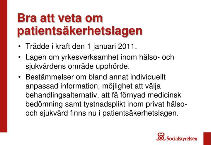 Bra att veta om patientsäkerhetslagen