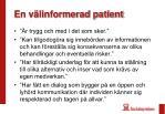en v linformerad patient