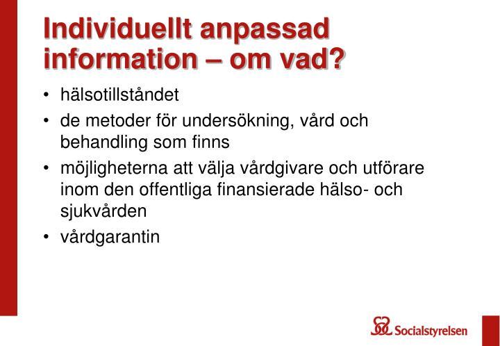 Individuellt anpassad information – om vad?