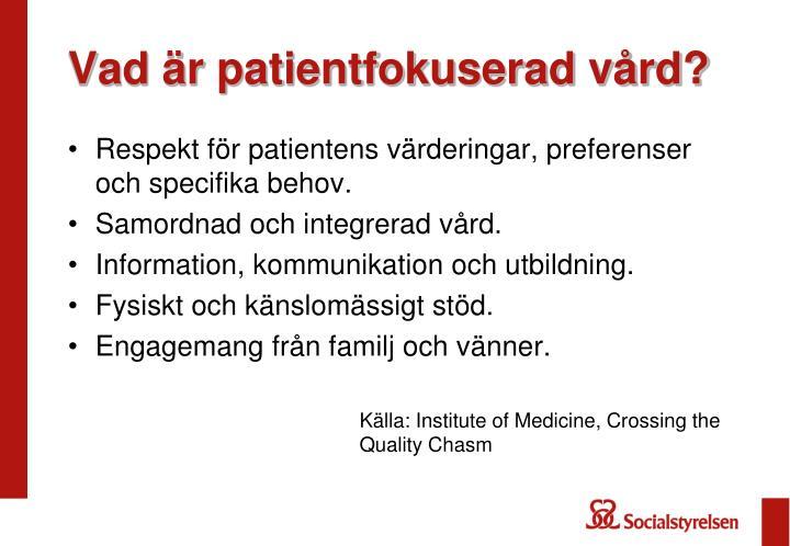 Vad är patientfokuserad vård?