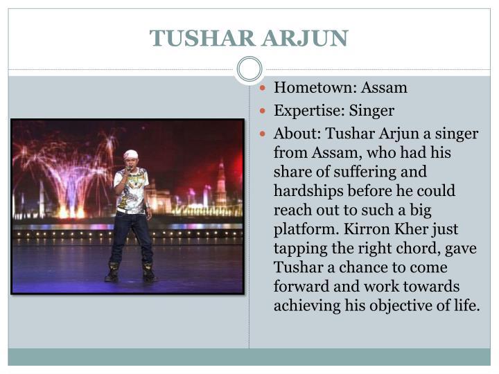 TUSHAR ARJUN