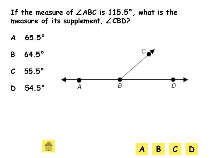 If the measure of   ABC is 115.5°, what is the