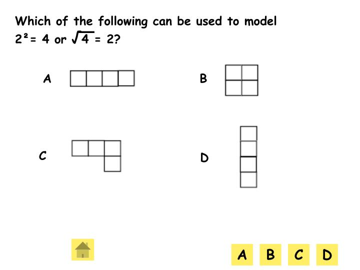 Which of the following can be used to model 2²= 4 or