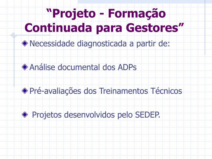 """""""Projeto - Formação Continuada para Gestores"""""""