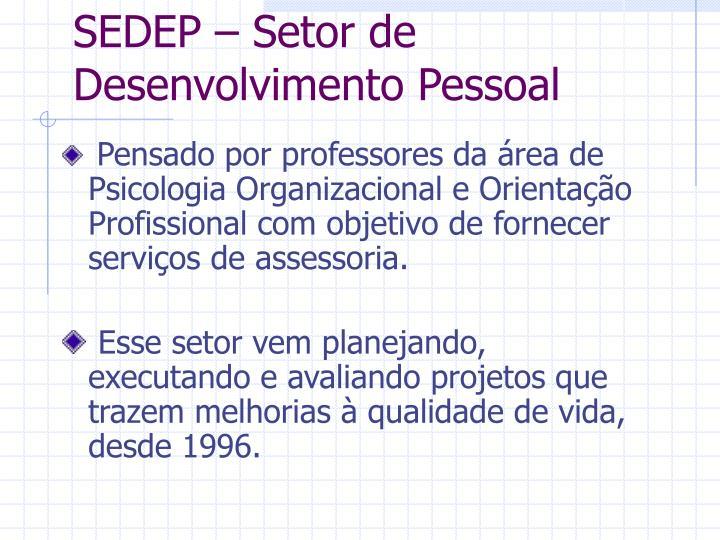 SEDEP – Setor de Desenvolvimento Pessoal