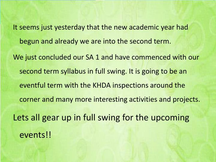 It seems just yesterday that the new academic year had begun and already we are into the second term...